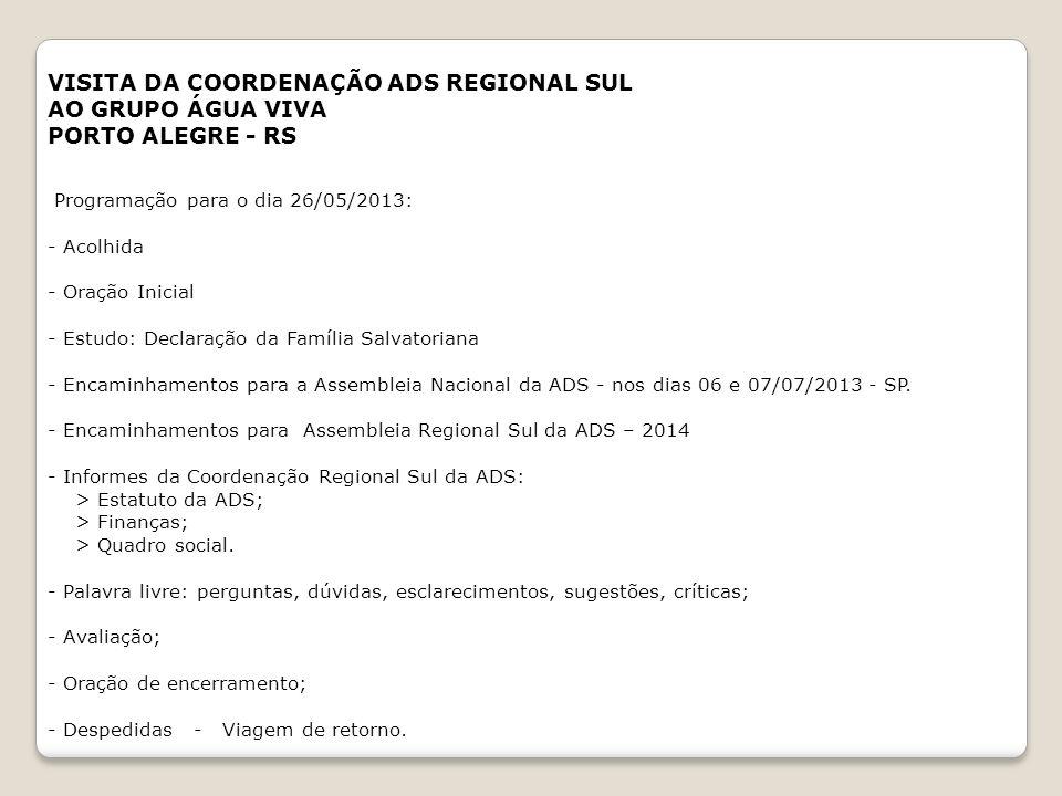 VISITA DA COORDENAÇÃO ADS REGIONAL SUL AO GRUPO ÁGUA VIVA
