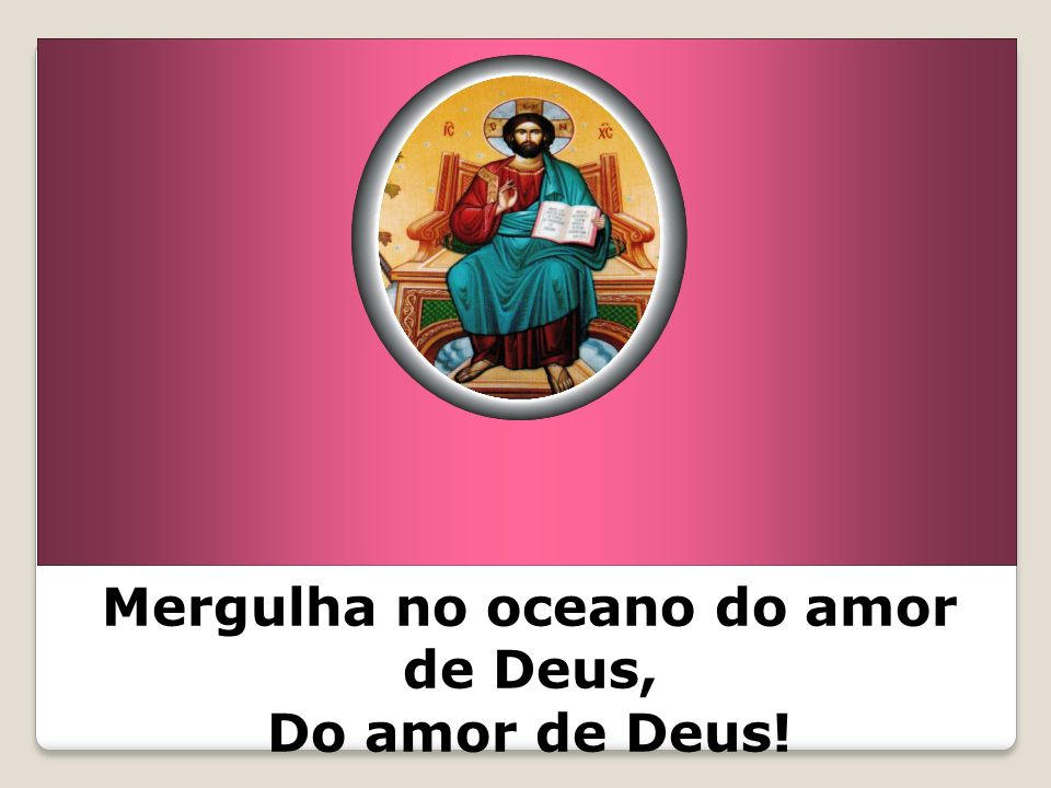 Mergulha no oceano do amor