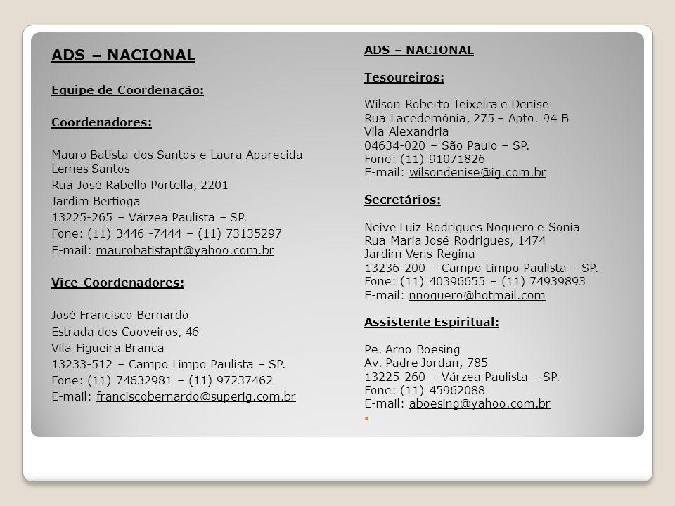 ADS – NACIONAL ADS – NACIONAL Tesoureiros: Equipe de Coordenação: