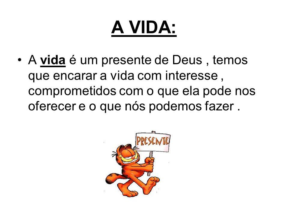 A VIDA: