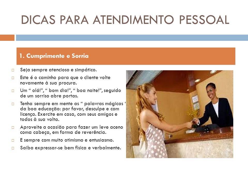 DICAS PARA ATENDIMENTO PESSOAL