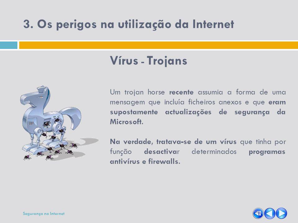 3. Os perigos na utilização da Internet