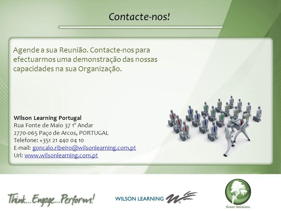 Contacte-nos! Agende a sua Reunião. Contacte-nos para efectuarmos uma demonstração das nossas capacidades na sua Organização.