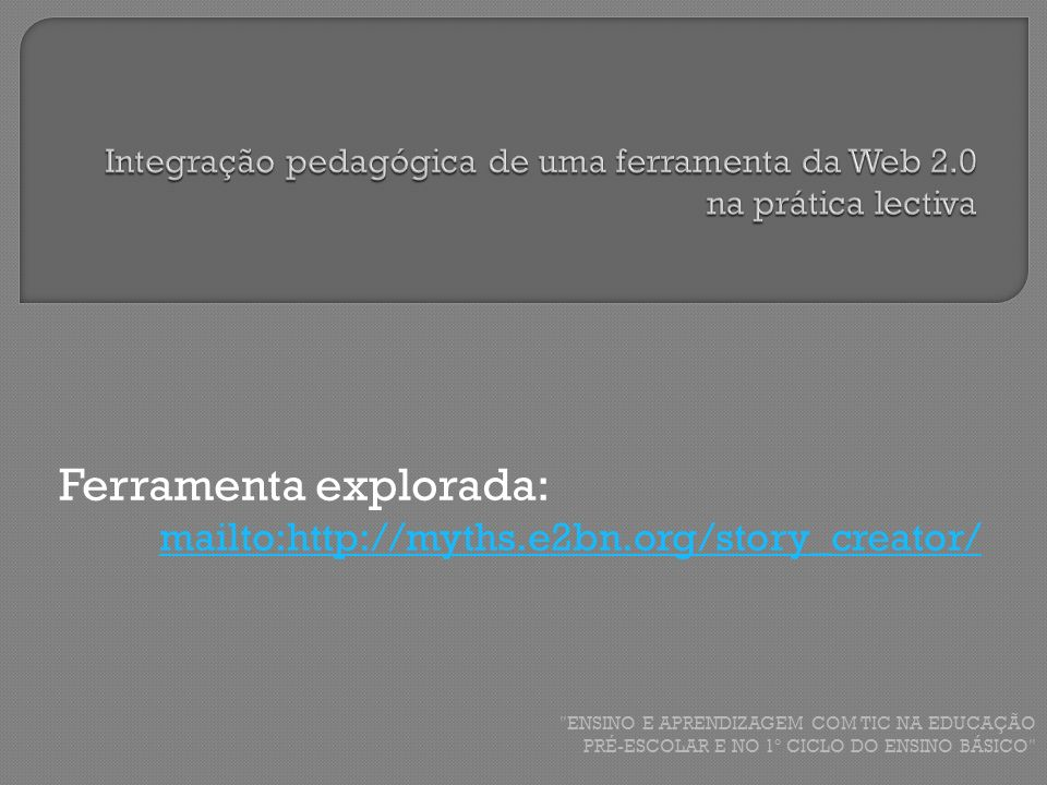 Integração pedagógica de uma ferramenta da Web 2.0 na prática lectiva