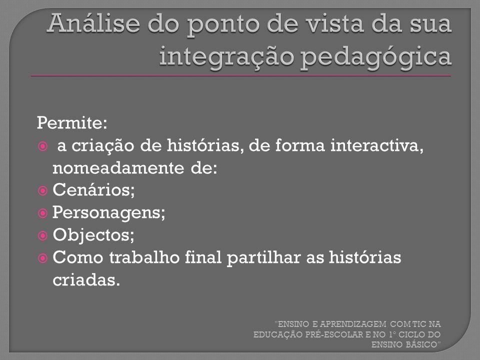 Análise do ponto de vista da sua integração pedagógica
