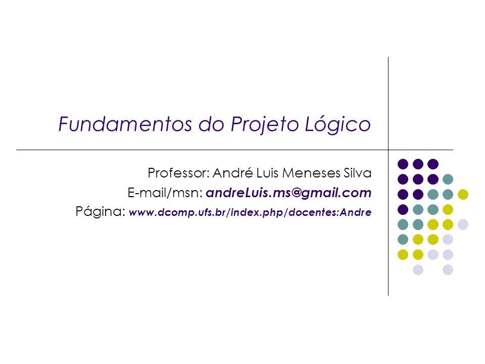 Fundamentos do Projeto Lógico