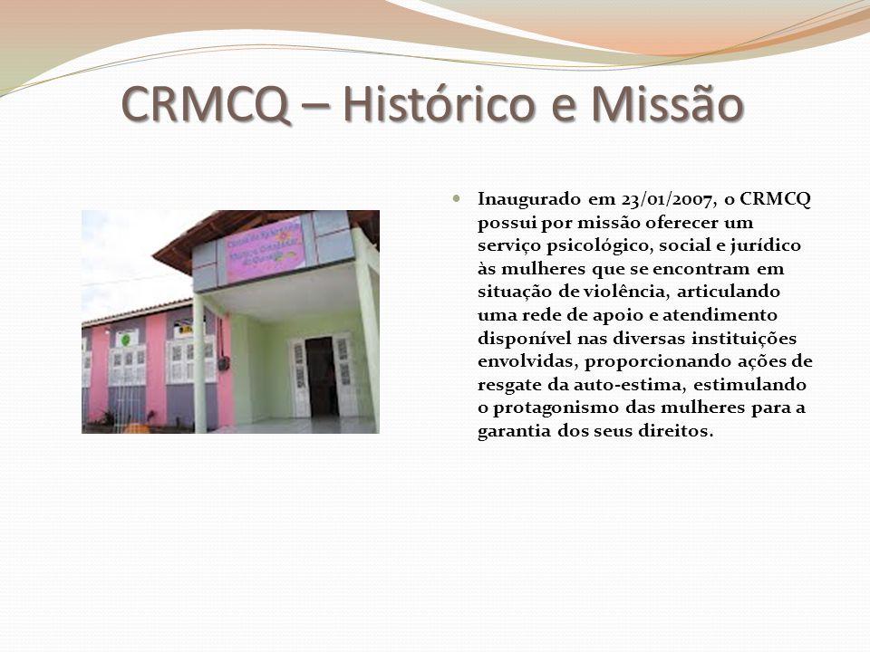 CRMCQ – Histórico e Missão