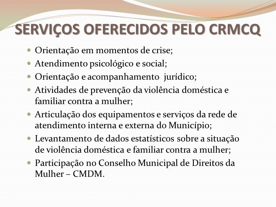 SERVIÇOS OFERECIDOS PELO CRMCQ
