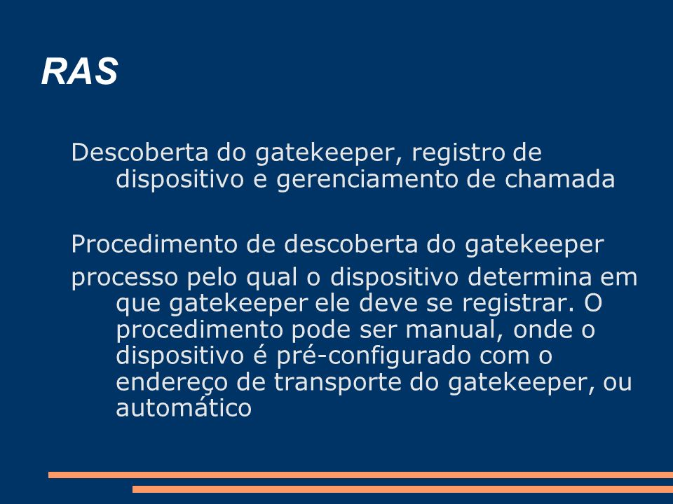 RAS Descoberta do gatekeeper, registro de dispositivo e gerenciamento de chamada. Procedimento de descoberta do gatekeeper.