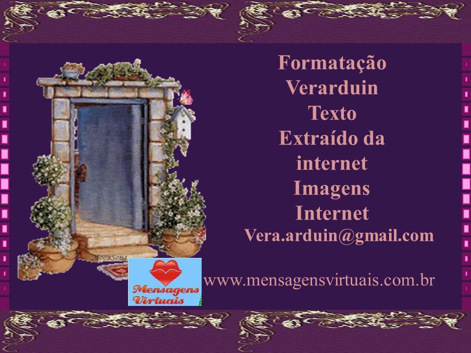 Formatação Verarduin Texto Extraído da internet Imagens Internet