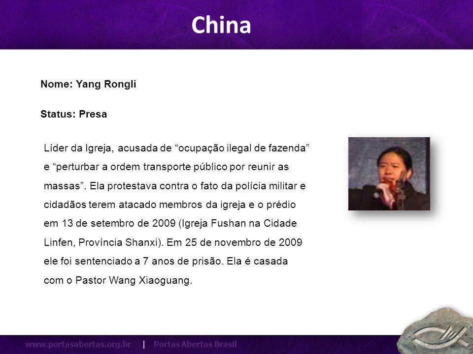 China Nome: Yang Rongli Status: Presa