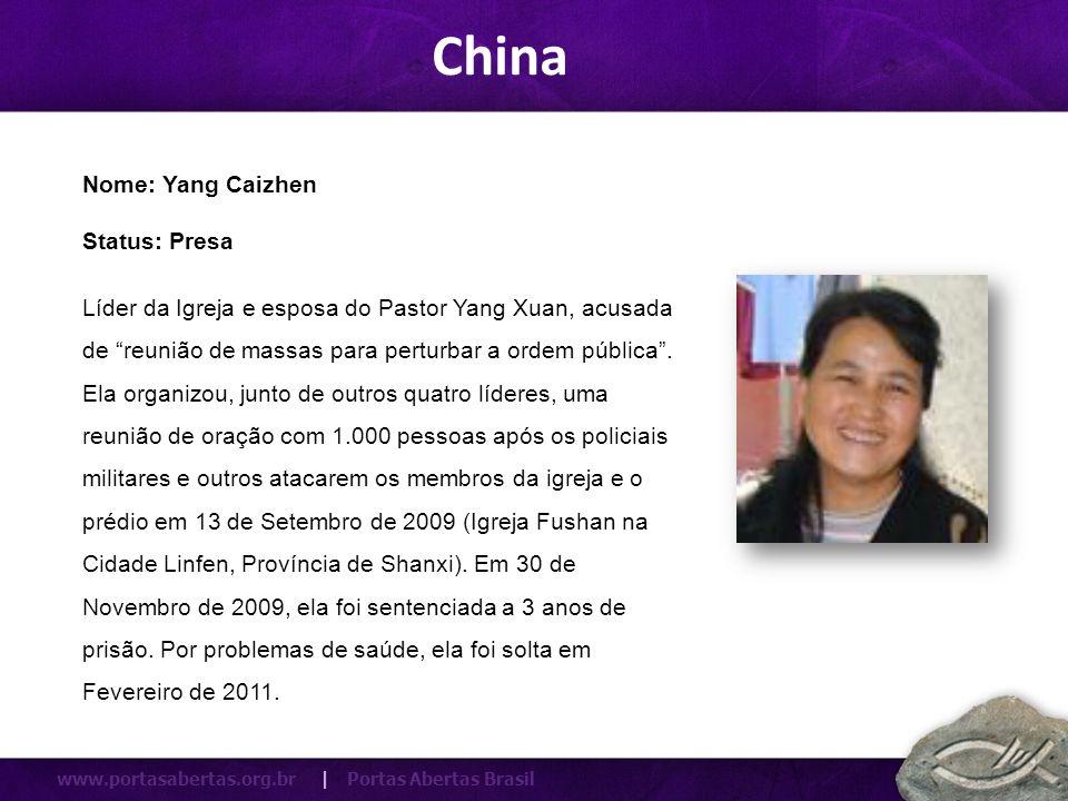 China Nome: Yang Caizhen Status: Presa