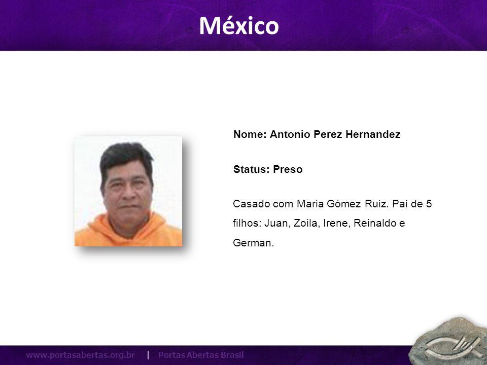México Nome: Antonio Perez Hernandez Status: Preso