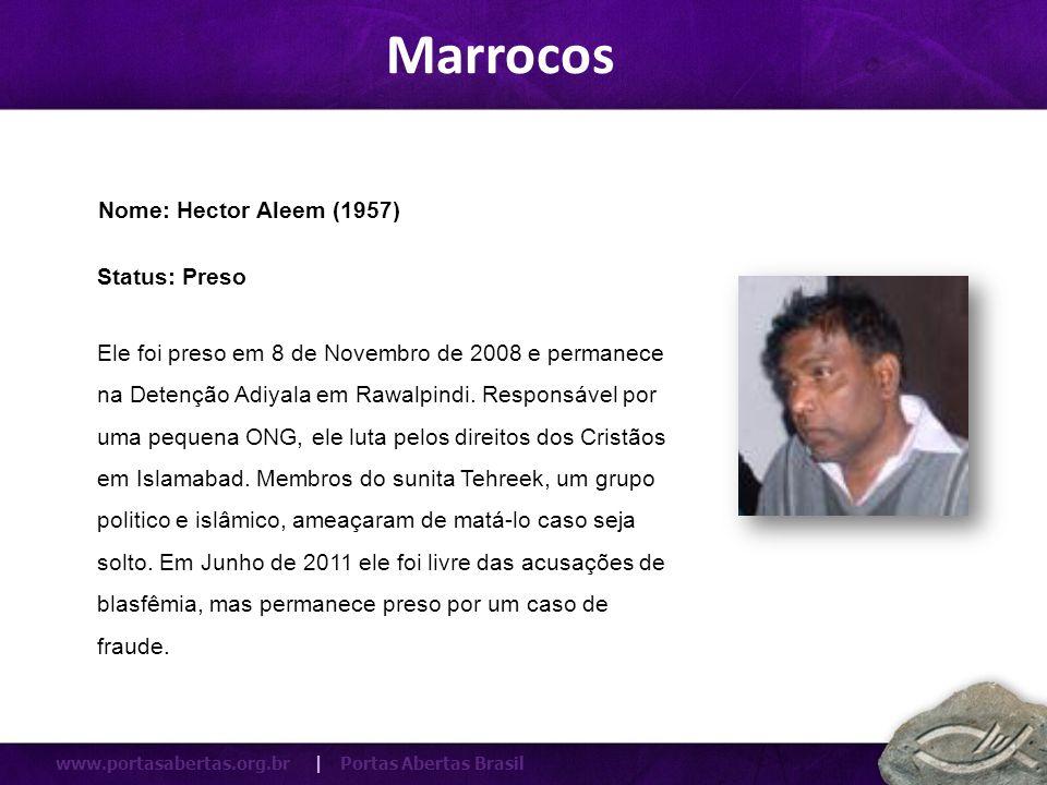 Marrocos Nome: Hector Aleem (1957) Status: Preso