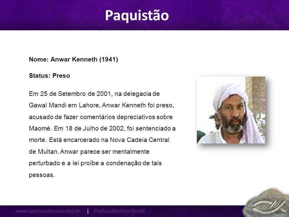 Paquistão Nome: Anwar Kenneth (1941) Status: Preso