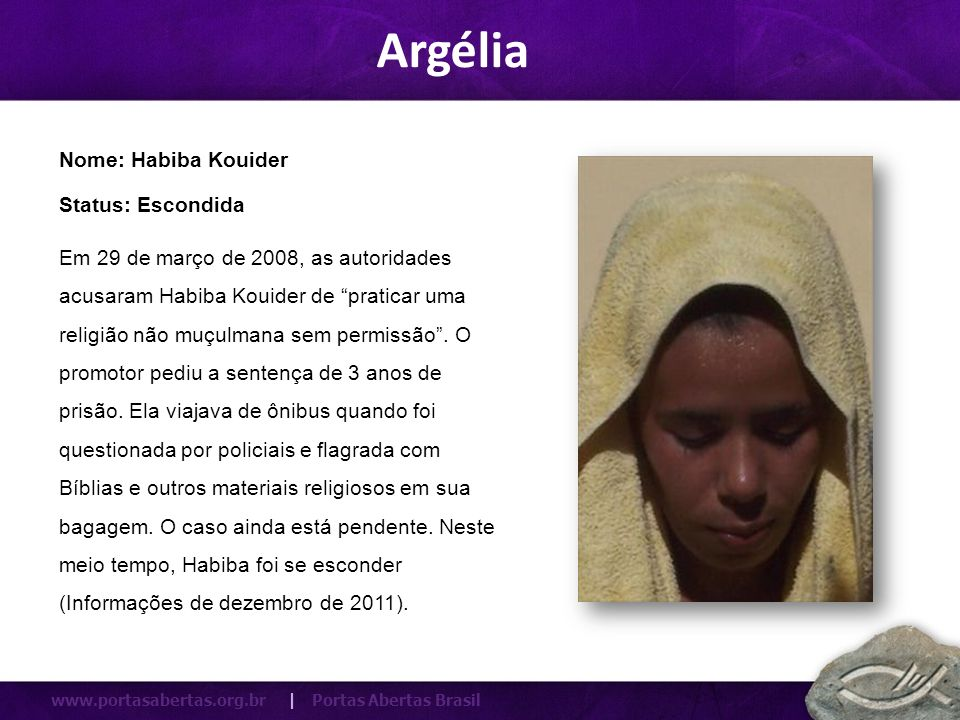 Argélia Nome: Habiba Kouider Status: Escondida