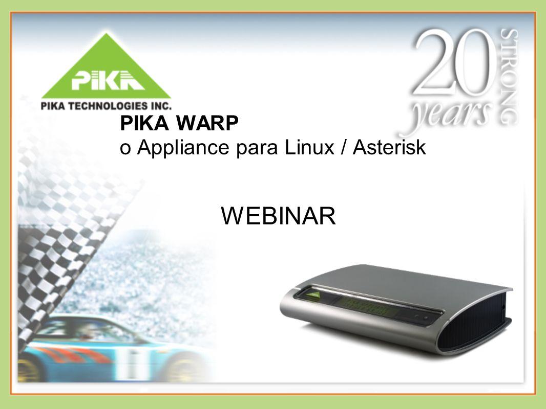 PIKA WARP o Appliance para Linux / Asterisk