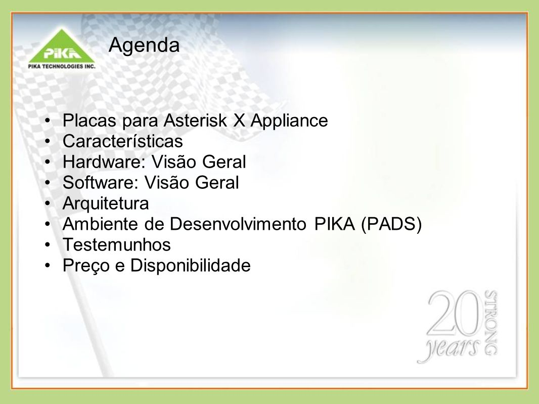 Agenda Placas para Asterisk X Appliance Características