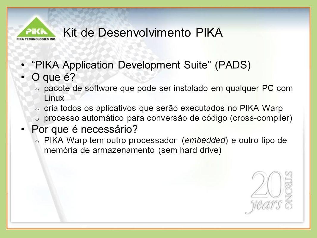 Kit de Desenvolvimento PIKA