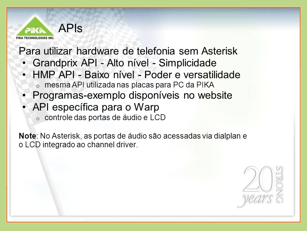 APIs Para utilizar hardware de telefonia sem Asterisk
