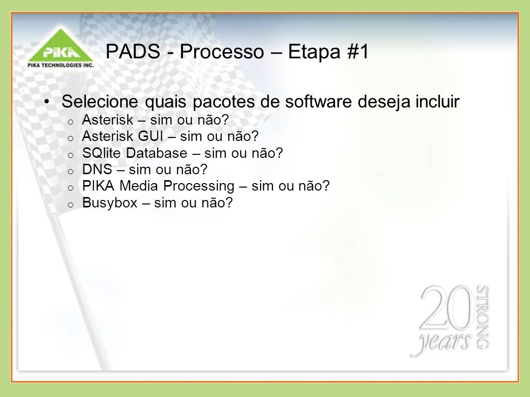 PADS - Processo – Etapa #1