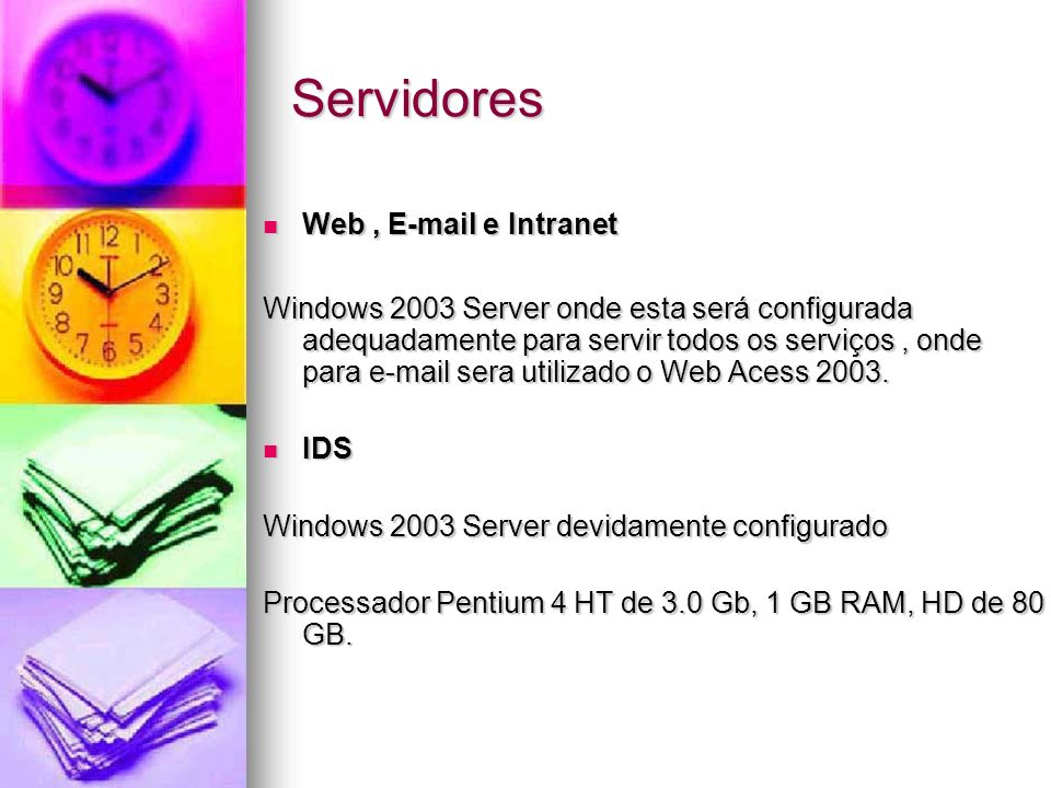 Servidores Web , E-mail e Intranet