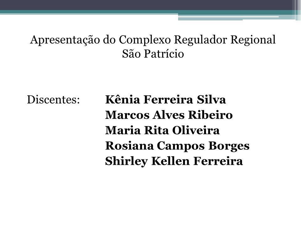 Apresentação do Complexo Regulador Regional São Patrício