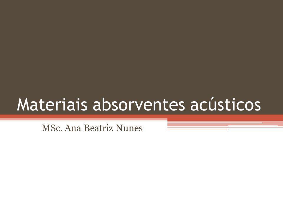 Materiais absorventes acústicos