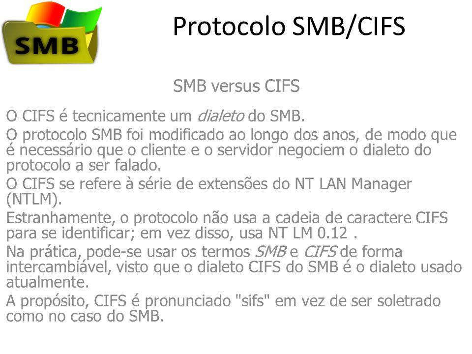 Protocolo SMB/CIFS SMB versus CIFS