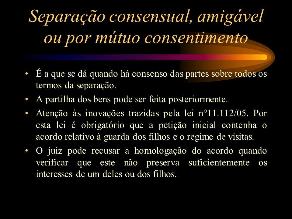 Separação consensual, amigável ou por mútuo consentimento
