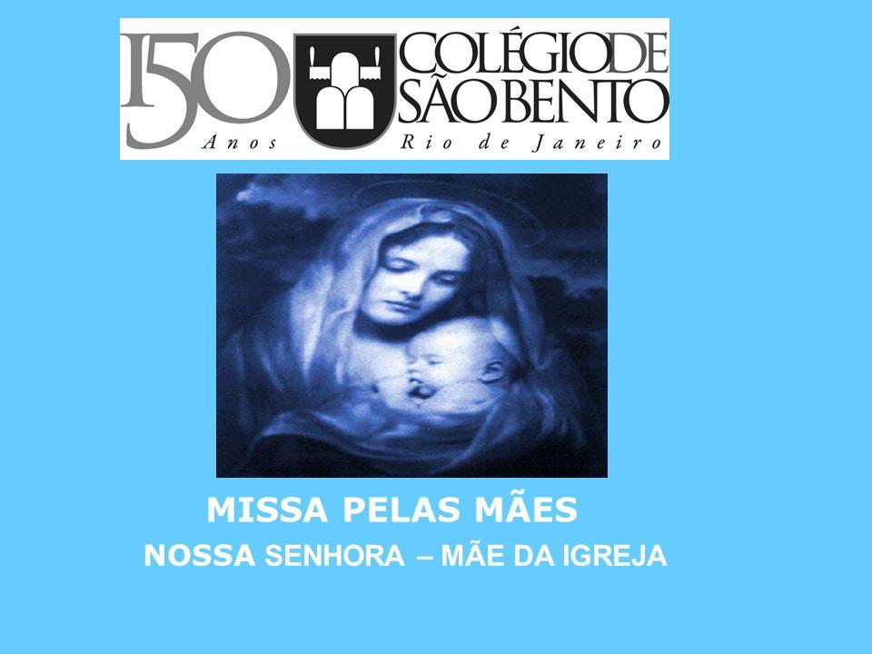 NOSSA SENHORA – MÃE DA IGREJA