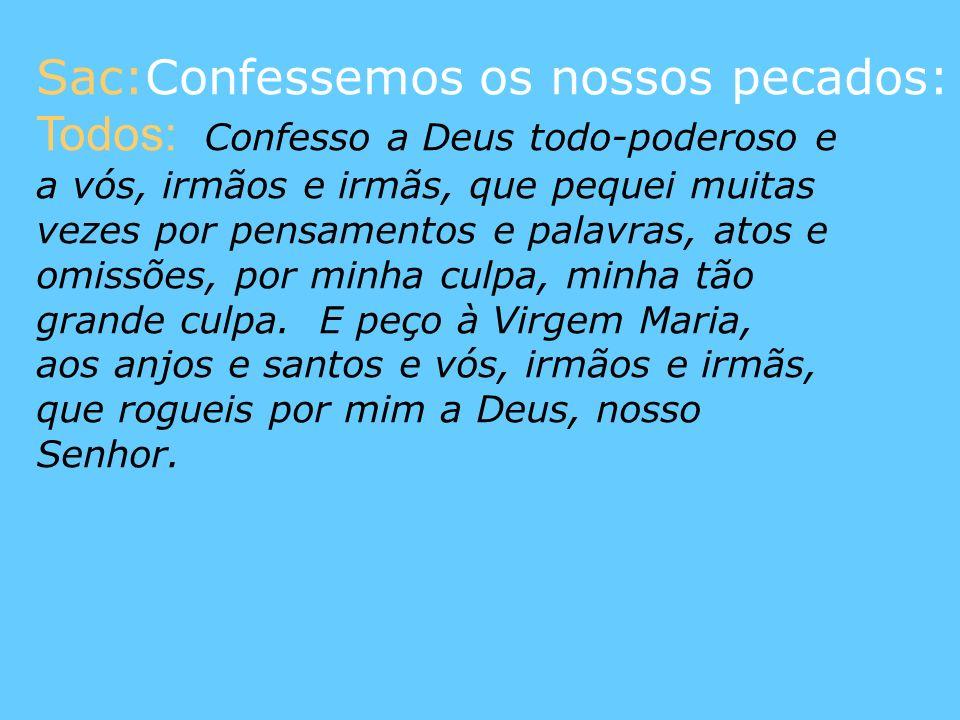 Sac:Confessemos os nossos pecados: