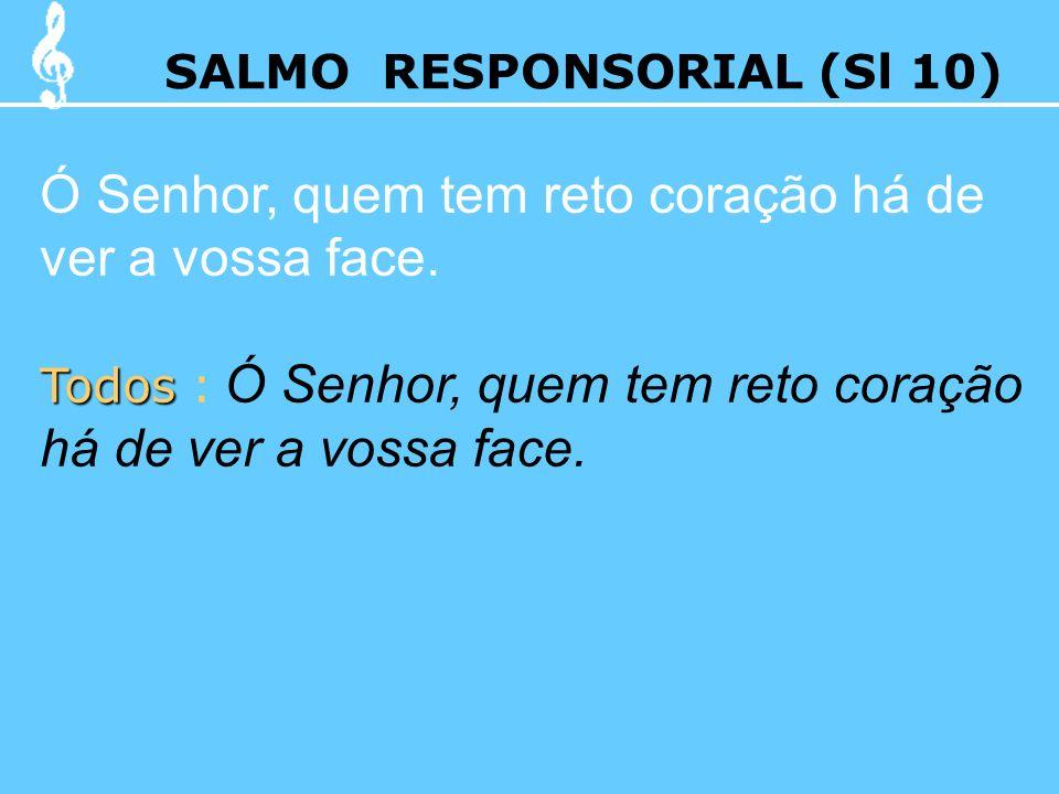 SALMO RESPONSORIAL (Sl 10)