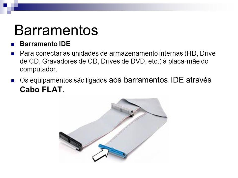 Barramentos Barramento IDE