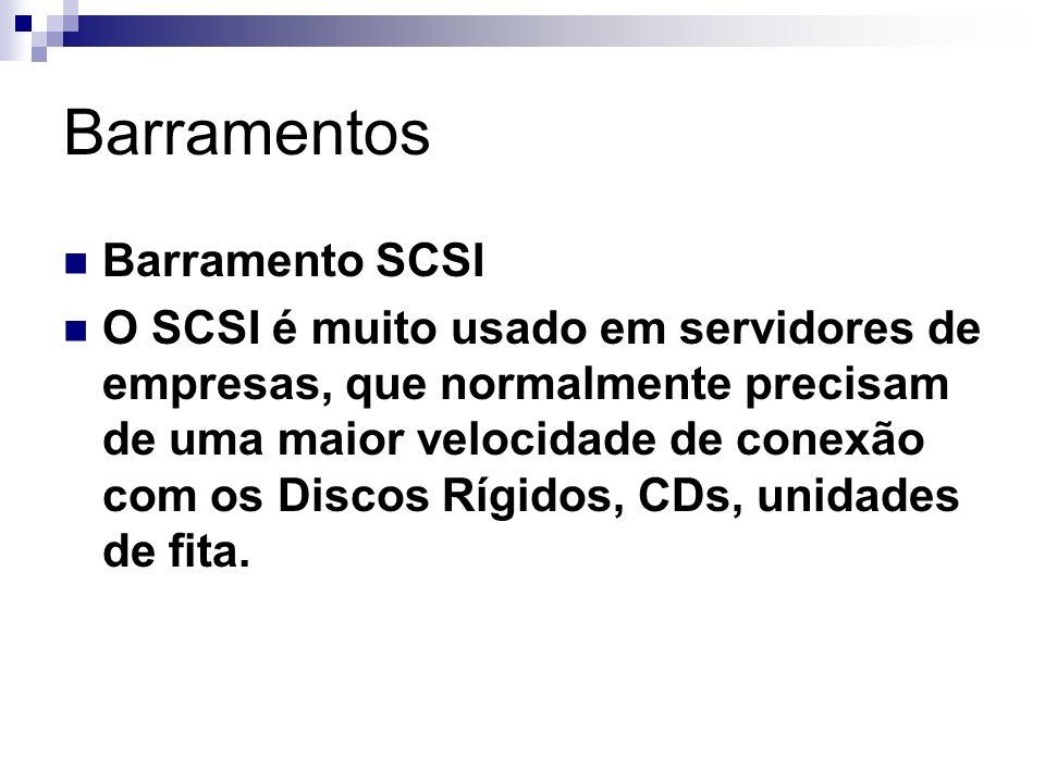 Barramentos Barramento SCSI
