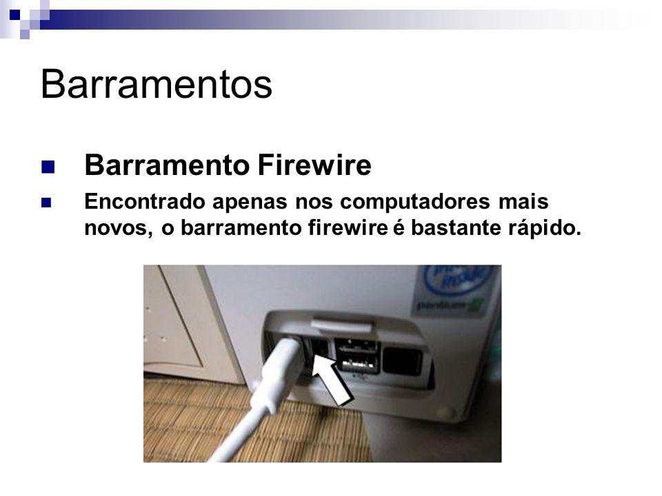 Barramentos Barramento Firewire
