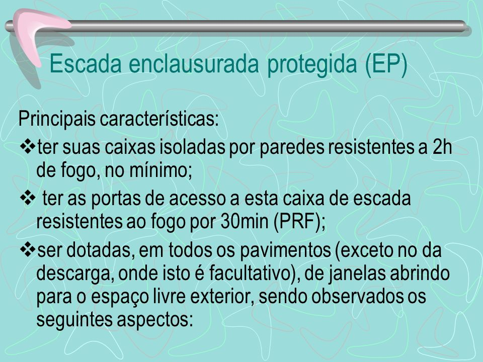 Escada enclausurada protegida (EP)