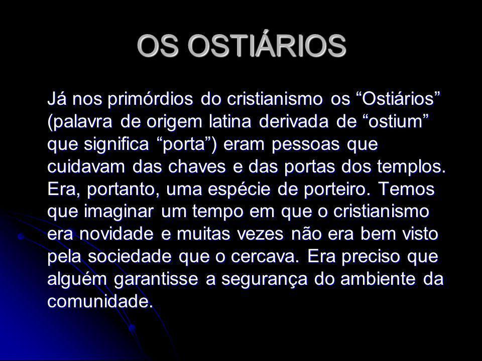 OS OSTIÁRIOS
