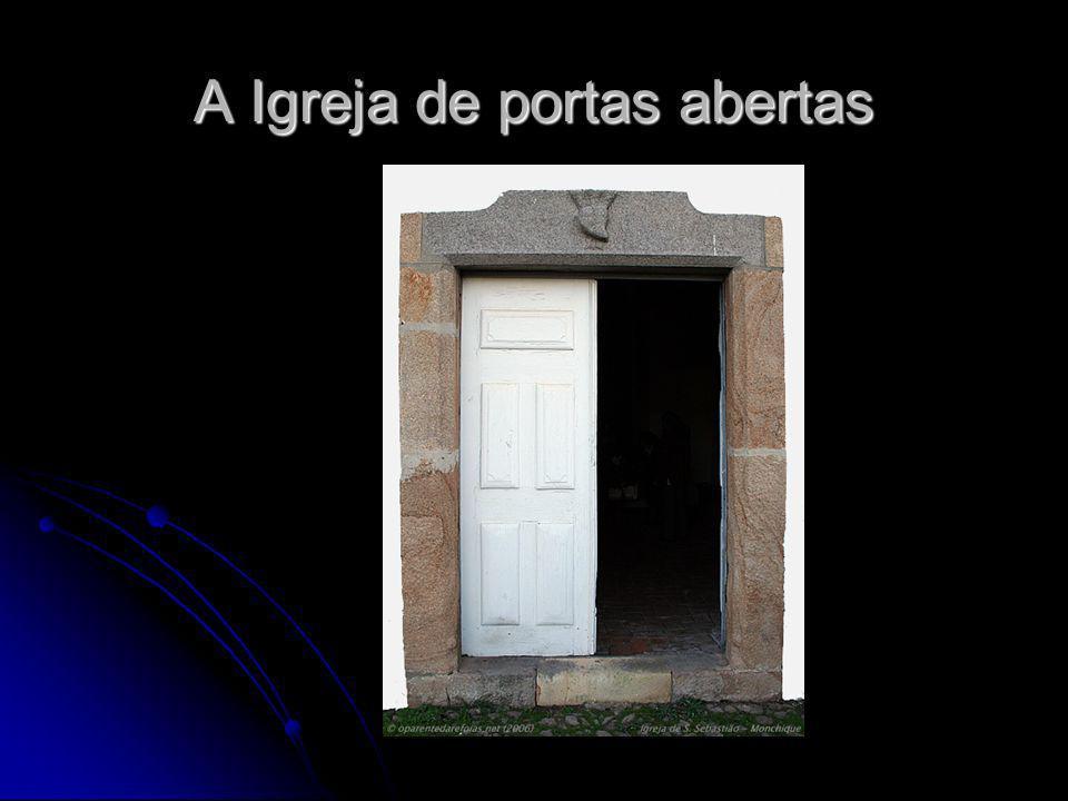 A Igreja de portas abertas