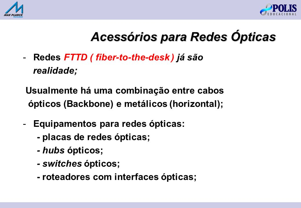 Acessórios para Redes Ópticas