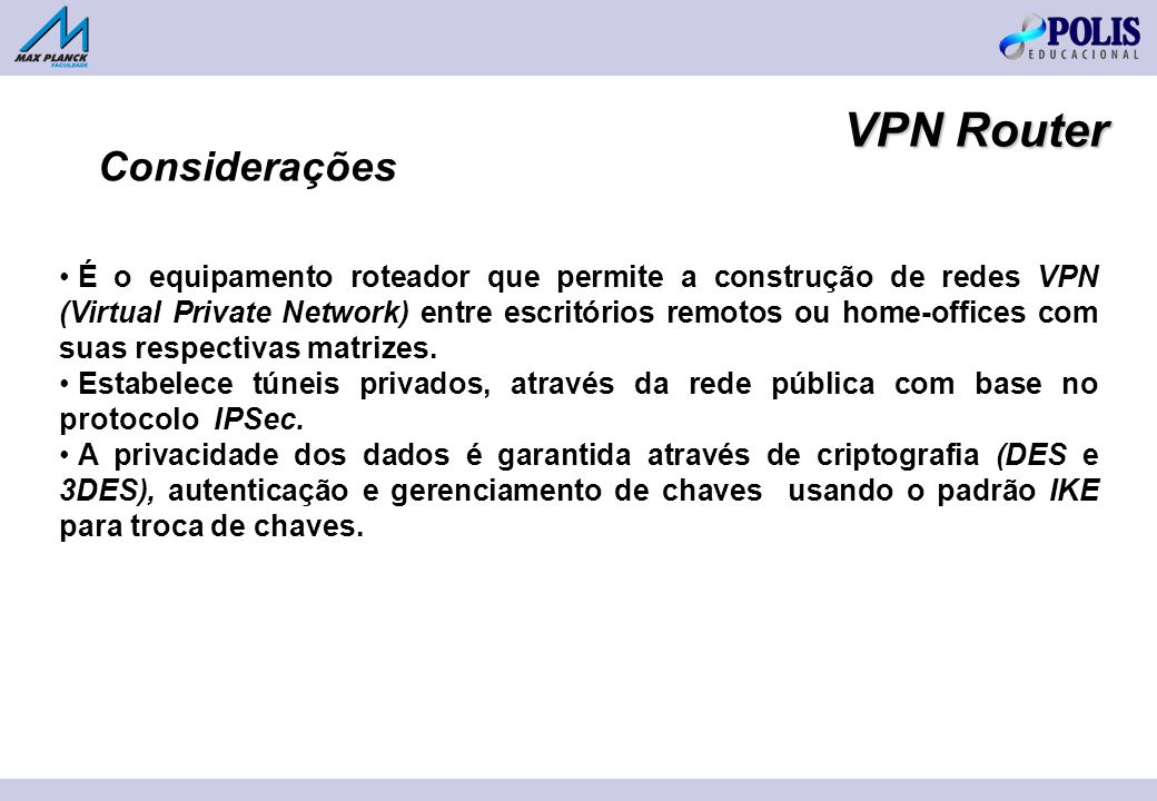 VPN Router Considerações