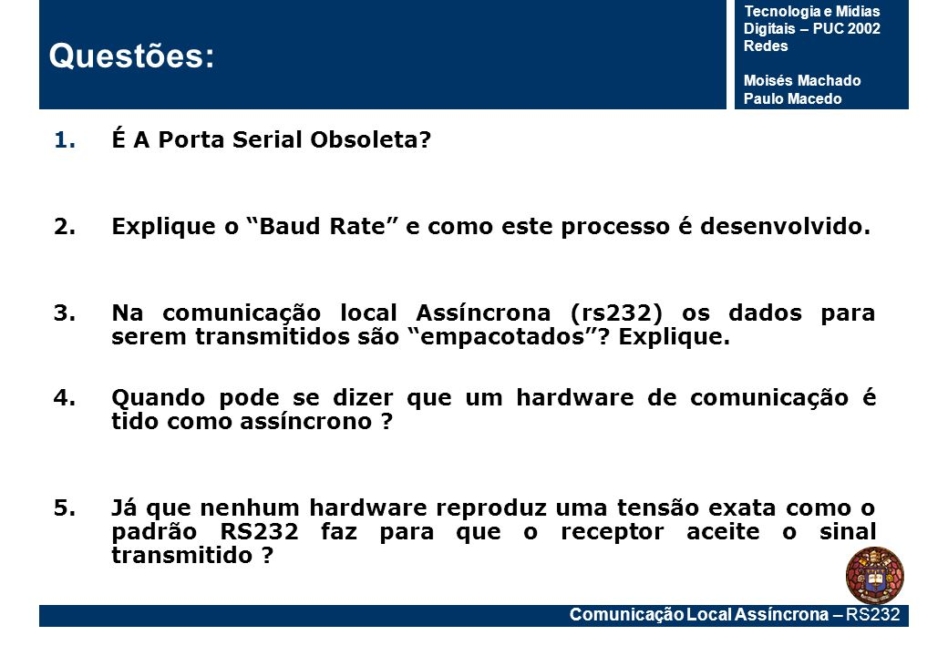 Questões: É A Porta Serial Obsoleta