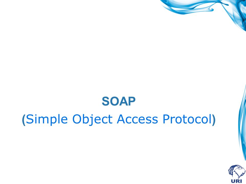 (Simple Object Access Protocol)