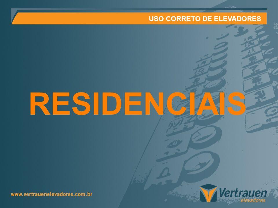 USO CORRETO DE ELEVADORES