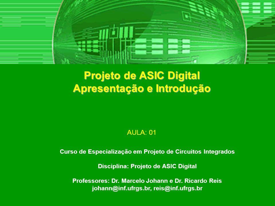 Projeto de ASIC Digital Apresentação e Introdução