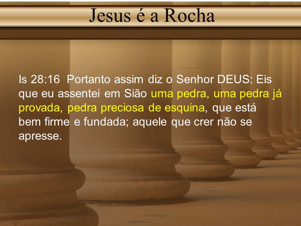 Jesus é a Rocha