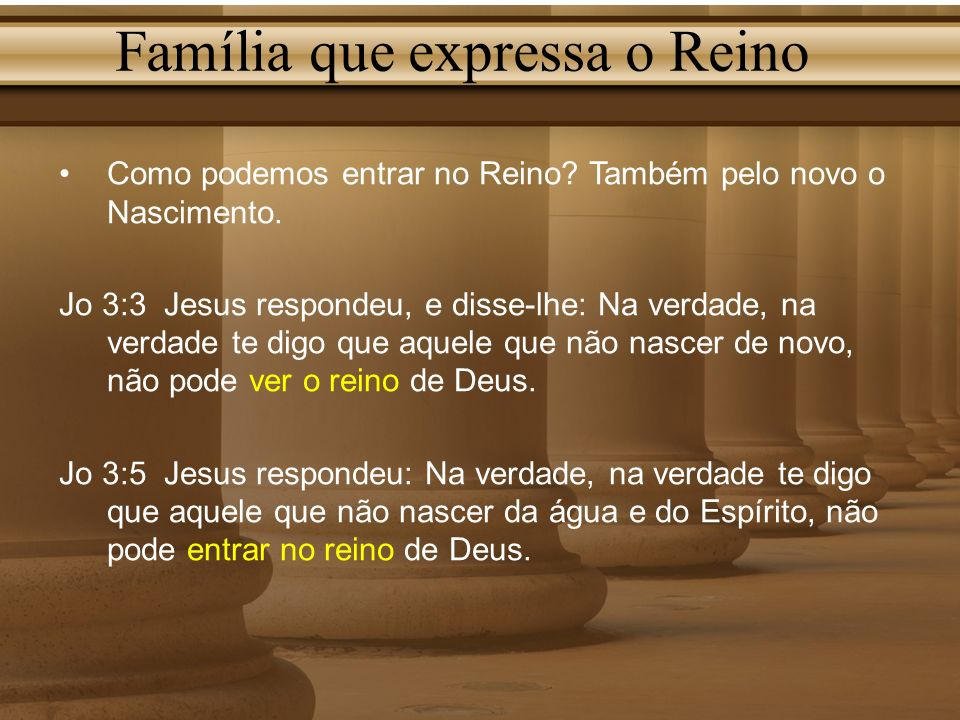 Família que expressa o Reino