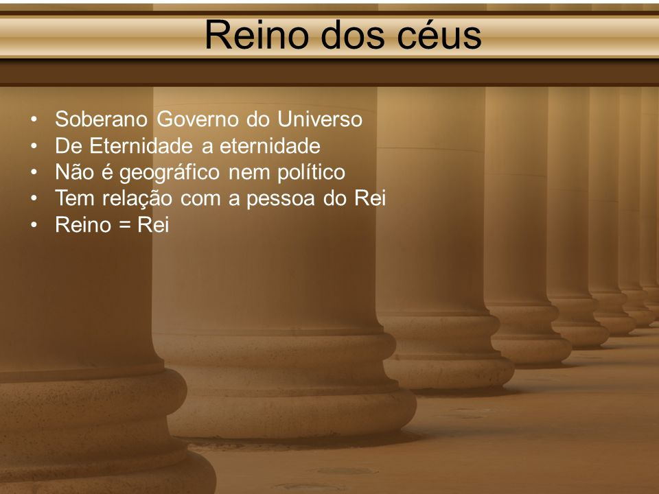 Reino dos céus Soberano Governo do Universo De Eternidade a eternidade