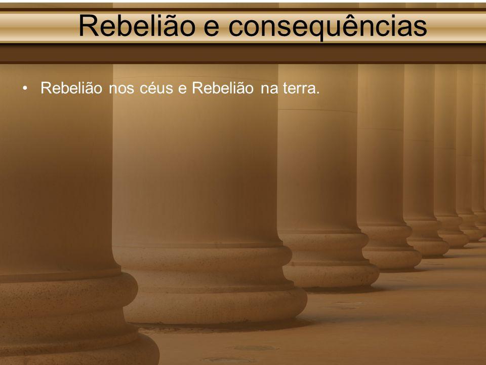 Rebelião e consequências