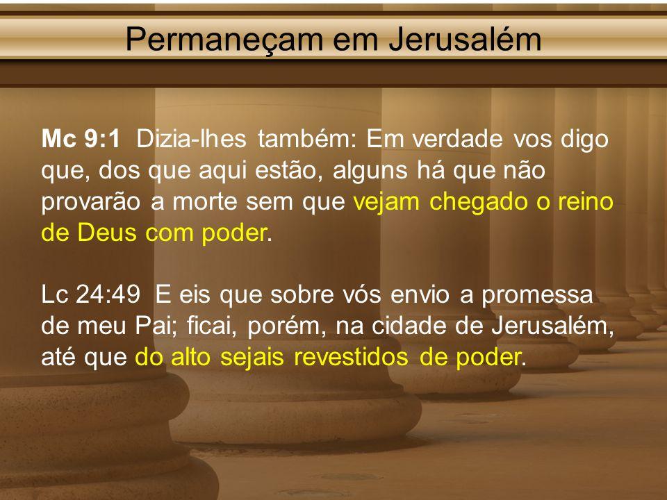 Permaneçam em Jerusalém